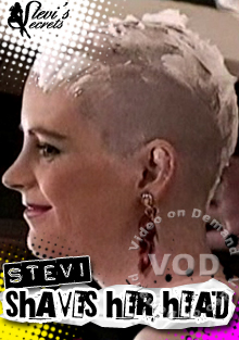 Stevi Shaves Her Head