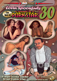 Oh Those Lovin' Spoonfuls 30 - The Best Of I Wanna Be A Porn Star Box Cover