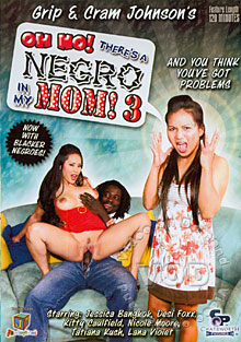 Oh No! There's A Negro In My Mom! 3 Box Cover