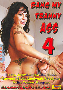 Bang My Tranny Ass 4 Box Cover