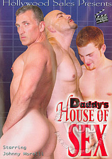Daddy's House Of Sex