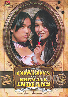 Cowboys And Shemale Indians Box Cover