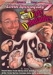 Oh Those Lovin' Spoonfuls 7 - More of The Best Of The Dirty Debutantes Box Cover