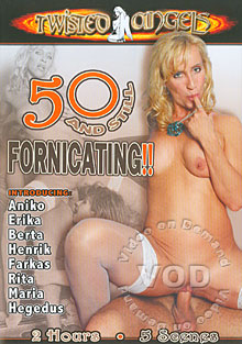 50 and still fornicating part 1 9