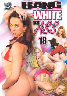 Bang My White Tight Ass 18 Box Cover