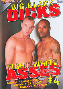 Big Black Dicks Tight White Asses #4