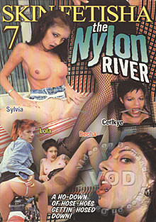 Skin Fetisha 7:  The Nylon River Box Cover