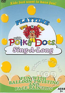 Playtime With Polka Dots Sing-A-Long