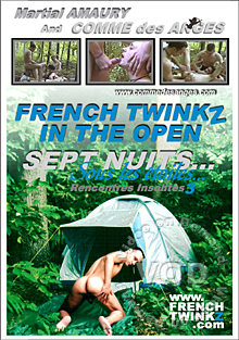 French Twinks 04 - In the Open - 7 Nuits Sous Les Etoiles