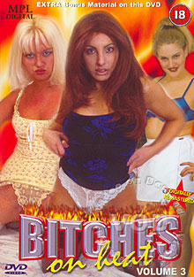 Bitches On Heat Volume 3 Box Cover