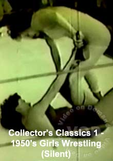 Collector's Classics 1 - 1950's Girls Wrestling (Silent) Box Cover