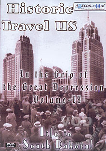Historic Travel US:  In The Grip Of The Great Depression Volume II