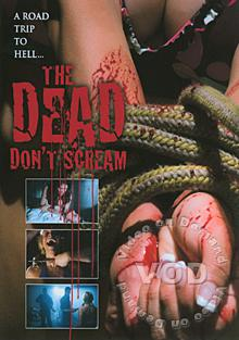 The Dead Don't Scream Box Cover