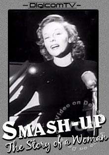 Smash-Up - The Story Of A Woman