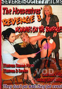 The Housewives' Revenge 3 - Mommies On The Rampage Box Cover