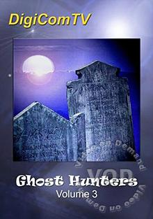 Ghost Hunters - Volume 3 Box Cover