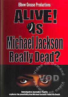 Alive? Is Michael Jackson Really Dead?