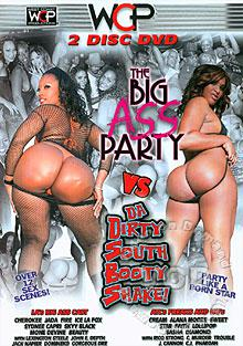 The Big Ass Party vs. Da Dirty South Booty Shake! (Disc 2)