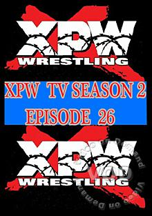 XPW TV Season 2 - Episode 26 Box Cover