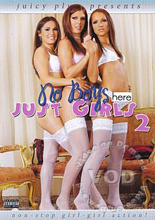 No Boys Here, Just Girls 2