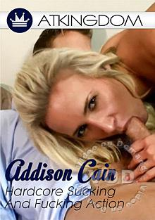 Addison Cain Hardcore Sucking And Fucking Action
