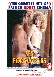 Sex For Voyeurs (French Language)