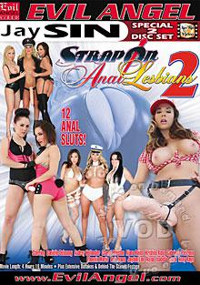 Strap On Anal Lesbians 2 (Disc 1)