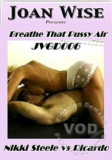 Breathe That Pussy Air