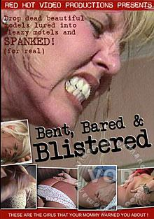 Bent, Bared, And Blistered Box Cover