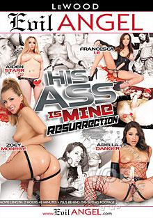 His Ass Is Mine - Resurrection
