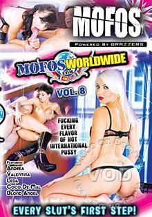 Mofos Worldwide Vol. 8
