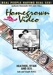 Homegrown Video Volume 316