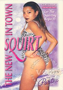 The New Squirt In Town