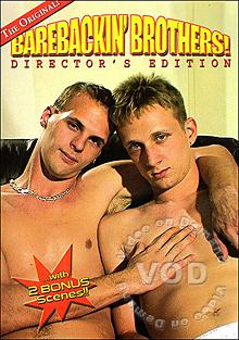 Barebackin' Brothers! - Director's Edition Box Cover - Login to see Back