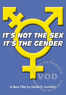It's Not the Sex...It's the Gender
