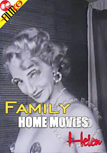 Family Home Movies - Helen