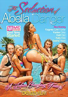 The Seduction Of Abella Danger