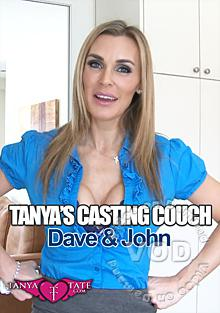 Tanya's Casting Couch - Dave & John