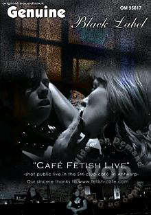 Cafe Fetish Live Box Cover