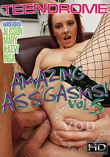 Amazing Assgasms! Vol. 5