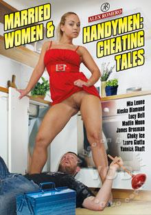 Married Women & Handymen Cheating Tales