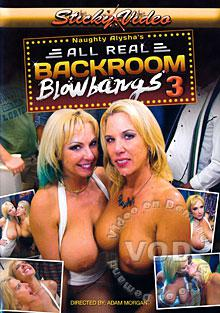 Naughty Alysha's All Real Back Room Blowbangs 3 Box Cover - Login to see Back