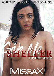 Give Me Shelter: Internal Affairs