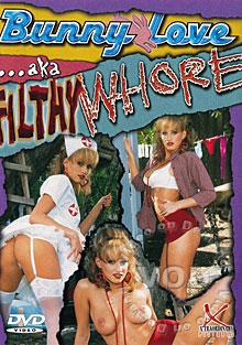 Bunny Love aka Filthy Whore Box Cover