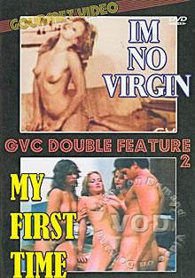 I'm No Virgin My First Time