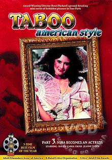 Taboo American Style Part 3 - Nina Becomes An Actress