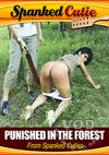 Video: Punished In The Forest From Spanked Cuties
