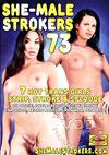Video: She-Male Strokers 73