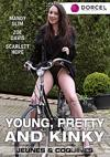 Video: Young, Pretty And Kinky (English)