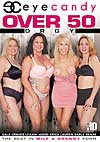 Video: Over 50 Orgy